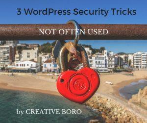 3 WordPress Security Tricks Not Often Used