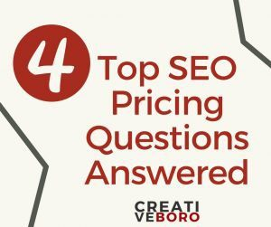 4 Top SEO Pricing Questions Answered